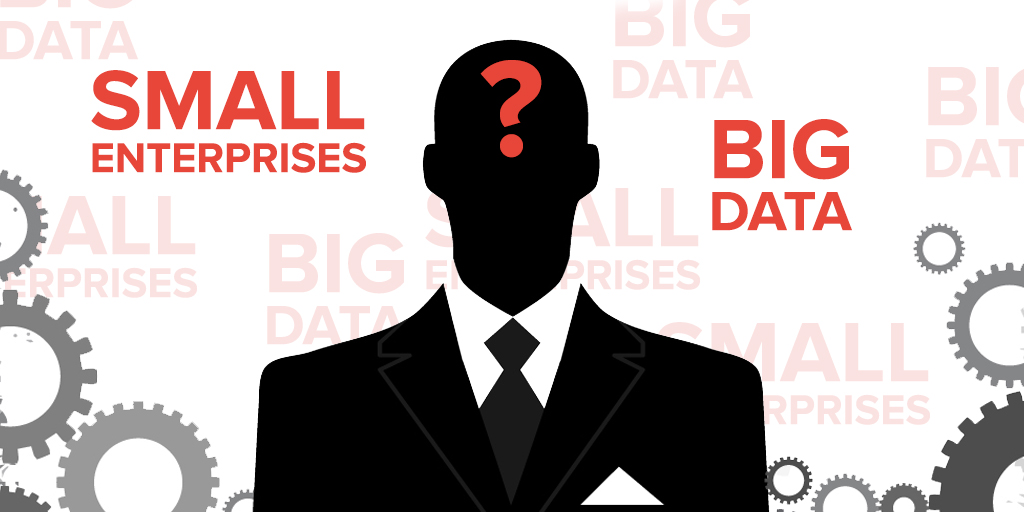 Big data vs. small enterprises